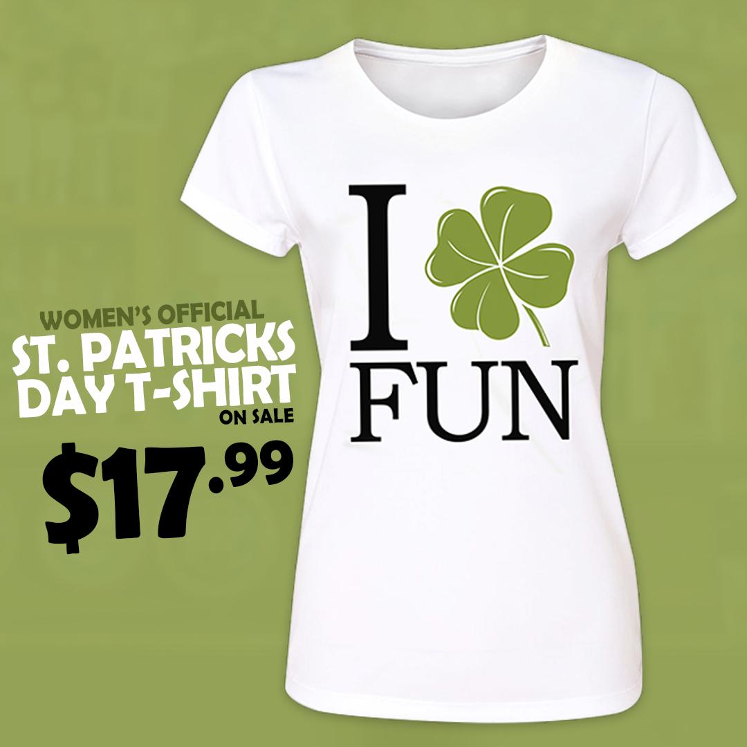 c524a224c Pins & Bones Women's St Patricks Day Official I Heart Fun St Patty's  Shamrock White T-Shirt by www.pinsandbones.com